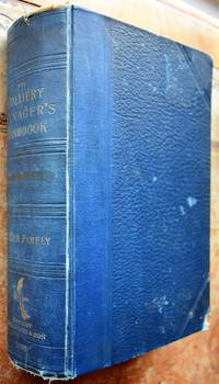THE COLLIERY MANAGER'S HANDBOOK A Comprehensive Treatise on The Laying Out and Working of...