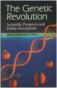 The Genetic Revolution: Scientific Prospects and Public Perceptions