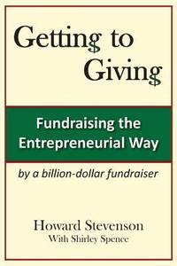 Getting to Giving : Fundraising the Entrepreneurial Way Generic Paper