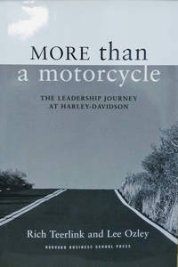 image of More Than a Motorcycle:  The Leadership Journey At Harley-Davidson