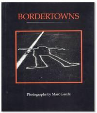 Bordertowns: Photographs
