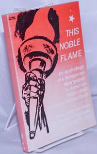 image of This noble flame; portrait of a Hungarian newspaper in the USA, 1902-1982, an anthology