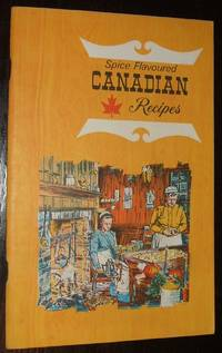 image of Spice Flavoured Canadian Recipes