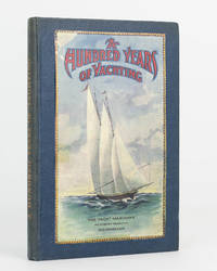 A Hundred Years of Yachting