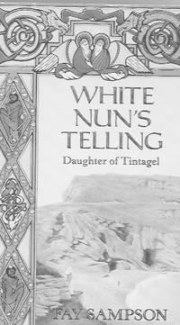 White Nun's Telling: Daughter of Tintagel
