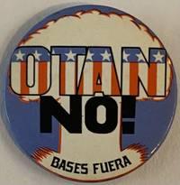image of OTAN no! Bases fuera [pinback button]