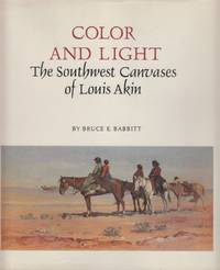 Color and Light: The Southwest Canvases of Louis Akin