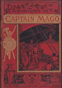 The Adventures of Captain Mago; Or, a Phoenician Expedition B. C. 1000