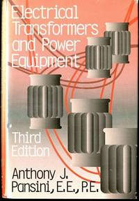 Electrical Transformers and Power Equipment (3rd Edition) by  Fairmont  Anthony J.; Press - 1999-02-04 - from Mark Lavendier, Bookseller (SKU: SKU1025552)