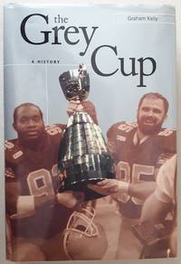The Grey Cup, A History