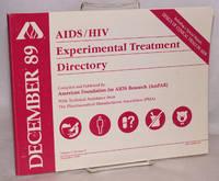 AIDS/HIV experimental treatment directory; vol. 3, #3, December 1989