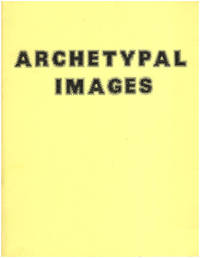 Archetypal Images (Walnut Creek Civic Arts Gallery, March 9-April 21, 1976)