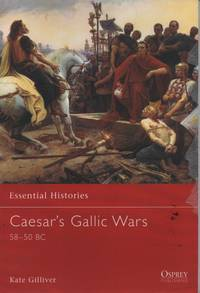 Caesar's Gallic Wars by Kate Gilliver - Paperback - November 20, 2002 - from O.L.D. Books and Biblio.com