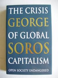 image of The Crisis of Global Capitalism  -  Open Society Endangered