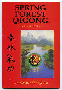 Spring Forest Qigong: Level I for Health (BOOK ONLY)