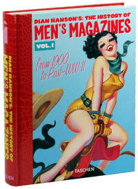 The History of Men's Magazine Volume One: From 1900 to Post-WW II