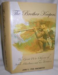 image of The Brother Keepers; The Great War Odyssey of Sable MacInnes and His Brothers