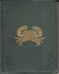 A Popular History of British Crustacea; A Familiar Account of their Classifications and Habits