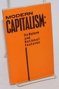 Modern Capitalism: Its Nature and National Features
