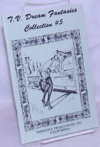 image of T.V. Dream Fantasies: collection #5:Miss Cindicunt's Tea Party, Danny, Sugar Love et al.