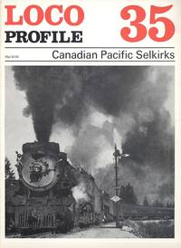 Loco Profile 35 Canadian Pacific Selkirks