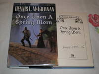 Once Upon A Spring Morn: Signed