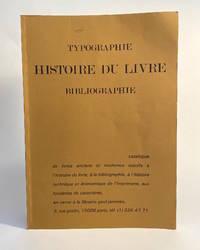 Histoire Du Livre / Typographie / Bibliographie / Catalogue 249 / Librairie Paul Jammes