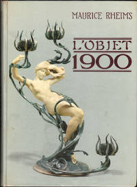 L'OBJET 1900 by  Maurice Rheims - First Edition - 1964 - from Carnegie Hill Books (SKU: 013926)