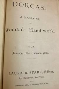 Dorcas. A Magazine of Woman's Handiwork