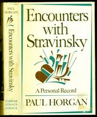 Encounters with Stravinsky - A Personal Record