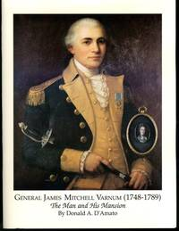 General James Mitchell Varnum (1748-1789): The man and his mansion