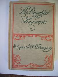 A Daughter of the Huguenots