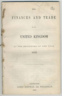 Finances and trade of the United Kingdom at the beginning of the year 1852.