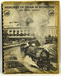 MEMORIES OF STEAM IN RICHMOND (AND CENTRAL VIRGINIA)