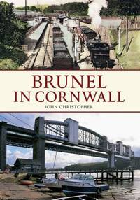 Brunel in Cornwall