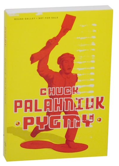 New York: Doubleday, 2009. First edition. Softcover. A bound galley of Palahniuk's tenth book. Anoth...