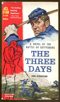 image of The Three Days: A Novel of the Battle of Gettysburg