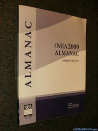 The NEA 2009 Almanac of Higher Education