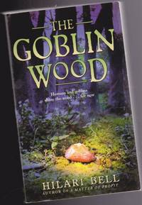 """The Goblin Wood  --book (1) one in the """"Goblin Wood"""" trilogy"""