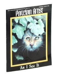 image of Porcelain Artist [Magazine] September / October [Sept. / Oct.] 1989 - As I See It