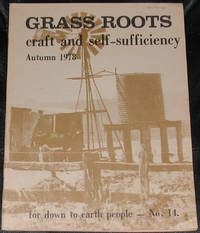 image of Grass Roots.  Craft and Self-Sufficiency for Down to Earth People. No. 14, Autumn 1978