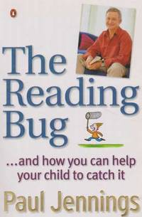 The Reading Bug - And How You Can Help Your Child To Catch it
