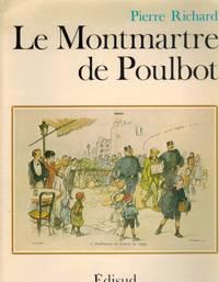 LE MONTMARTRE DE POULBOT (FRENCH EDITION)