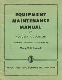 Equipment Maintenance Manual; Sanitation Techniques Established By Mary M. O'Donnell