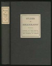 Studies in Bibliography: Papers of the Bibliographical Society of the University of Virginia: Volume Thirteen
