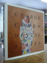 George Condo: Mental States = Seelenzustände,