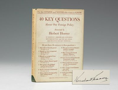 1952. First Edition . Signed. HOOVER, Herbert. 40 Key Questions About Our Foreign Police Answered by...
