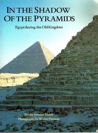 image of In The Shadow of The Pyramids Egypt during the Old Kingdom