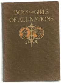 True Stories About Boys and Girls of All Nations