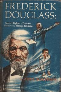 image of Frederick Douglass: Slave, Fighter, Freeman